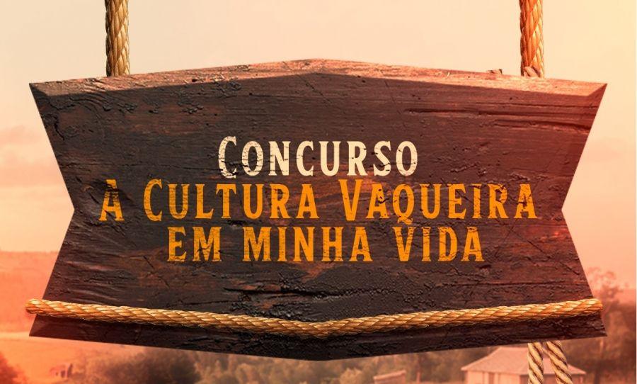 """I Concurso denominado """" A cultura vaqueira em minha vida"""""""