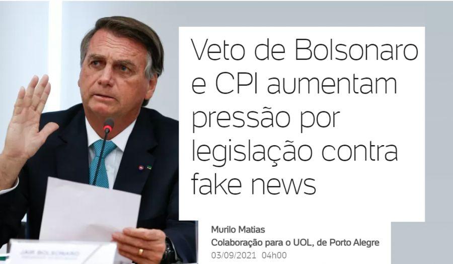 Veto de Bolsonaro e CPI aumentam pressão por legislação contra fake newsVeto de Bolsonaro e CPI aumentam pressão por legislação contra fake news